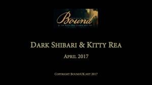 BOUND April 2017: Dark Shibari and Kitty Rae - Video