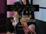 Bound October 2013: Nina & MaYa