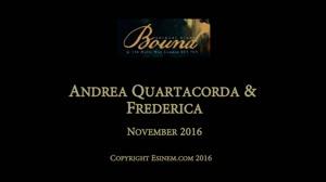 Andrea Quartacorda in BOUND November 2016: Andrea Quartacorda & Frederica